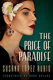 the_price_of_paradise_susana_lopez_rubio