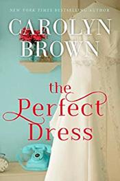 the_perfect_dress_carolyn_brown